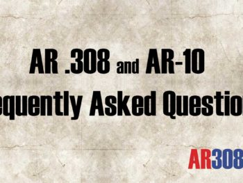 AR 308 Frequently Asked Questions